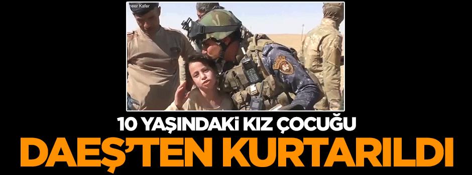 10 yaşındaki kız DAEŞ'ten kurtarıldı