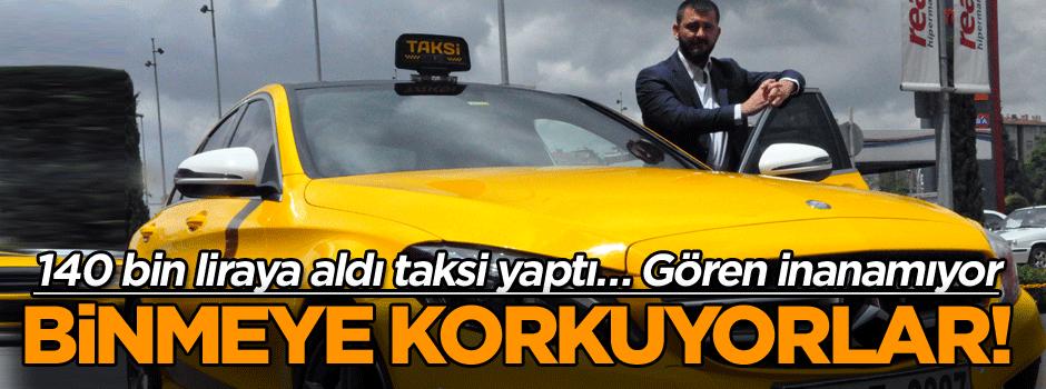 140 bin liraya aldı taksi yaptı… Binmeye korkuyorlar! Gören inanamıyor
