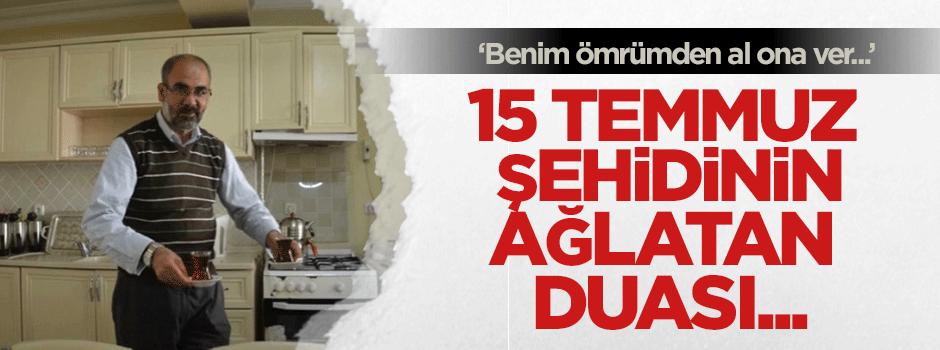 'Benim ömrümden al Erdoğan'a ver...'
