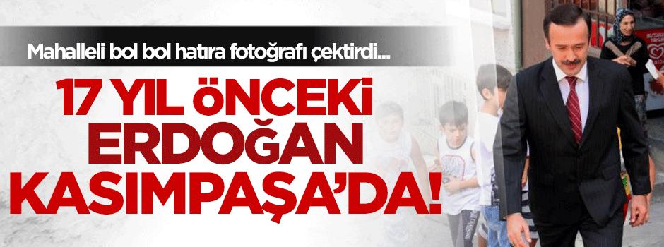17 yıl önceki Erdoğan, Kasımpaşa'da!