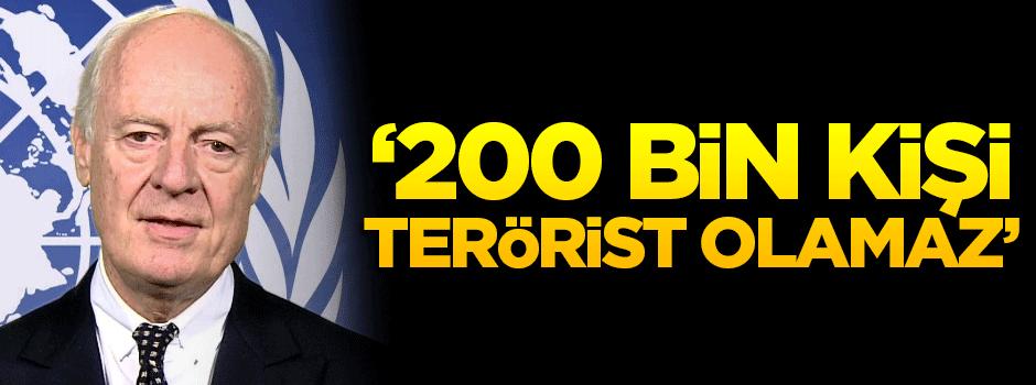 '200 bin kişi terörist olamaz'