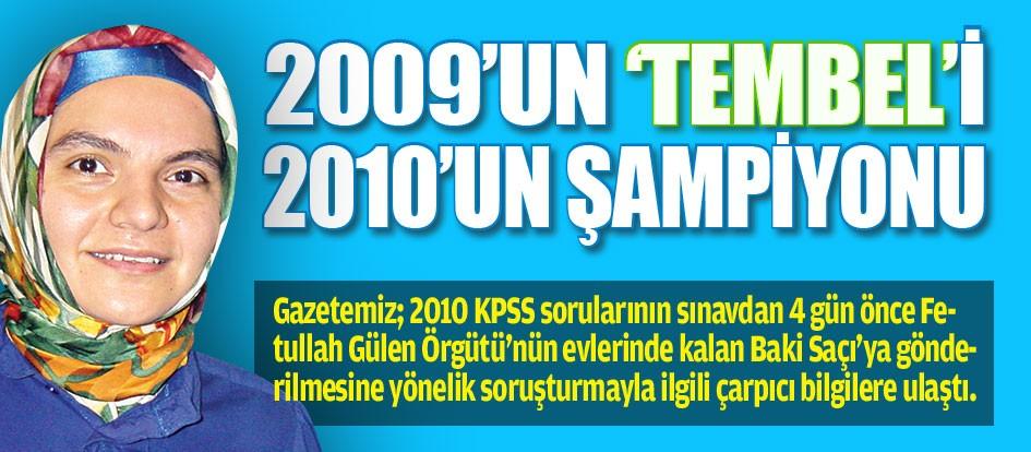 KPSS'de 2009'un 'Tembel'i 2010'un �ampiyonu