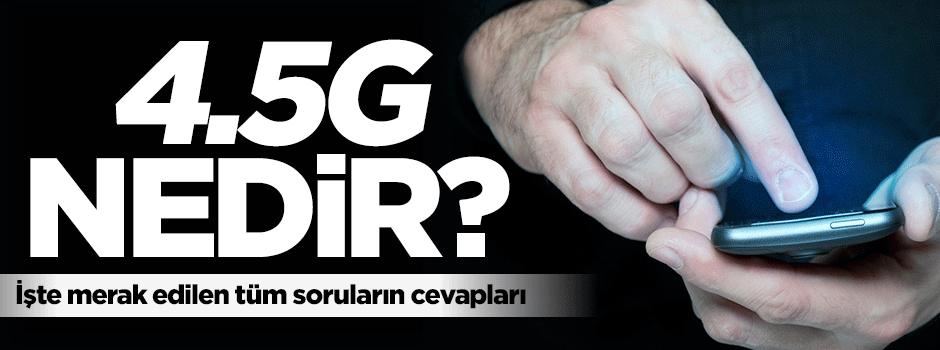 4.5G nedir, kimler faydalanabilir?