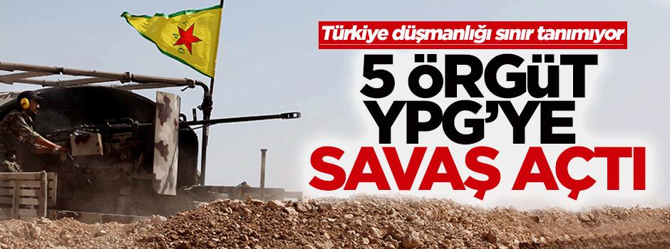 5 örgüt, YPG'ye savaş ilan etti