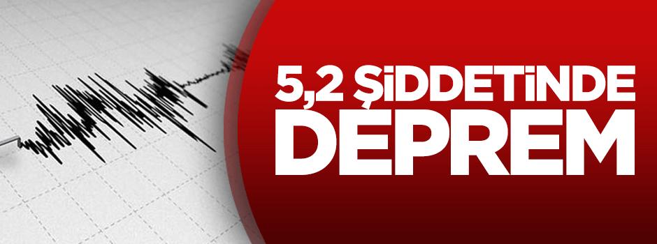 5,2 şiddetinde deprem