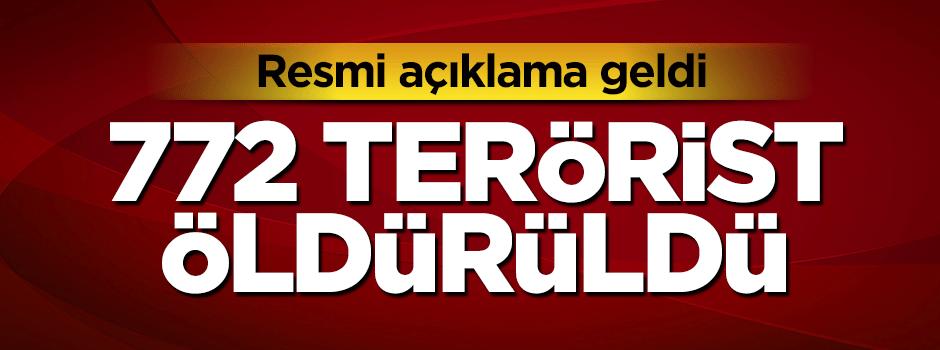 772 terörist öldürüldü