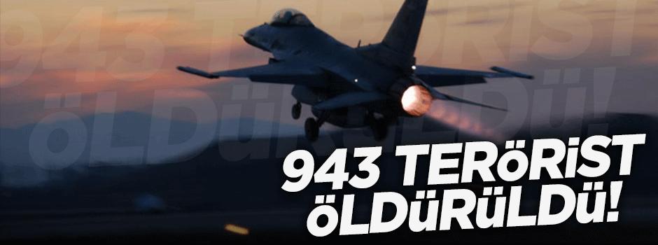 943 terörist etkisiz hale getirildi!