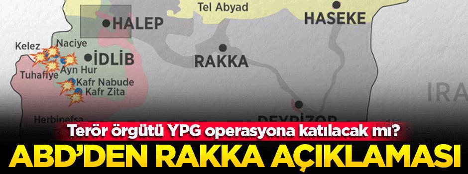 ABD açıkladı: YPG Rakka'da yer alacak mı?