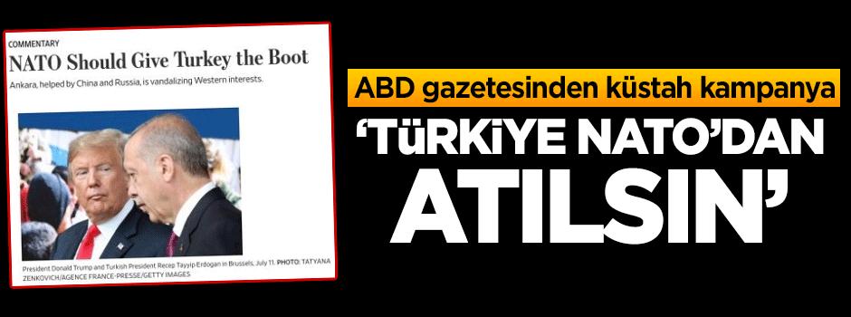 ABD gazetesinden 'Türkiye NATO'dan atılsın' kampanyası
