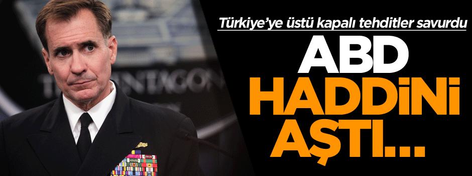 ABD iyice haddini aştı… Şimdi de Türkiye'ye üstü kapalı tehditler savurdular