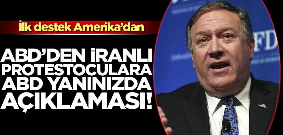 ABD'den İranlı protestoculara ABD yanınızda mesajı