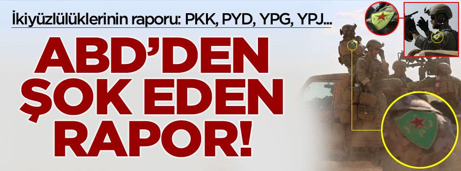 ABD'den şok eden PKK-PYD-YPG-YPJ raporu