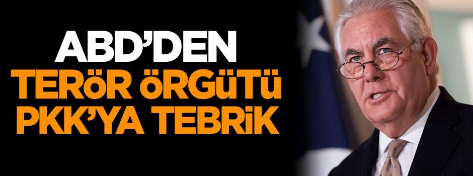 ABD'den terör örgütü PKK'ya tebrik