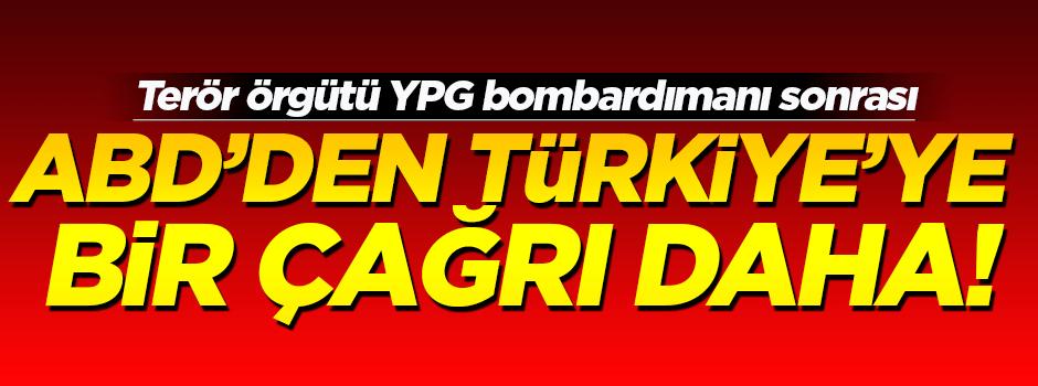 ABD'den Türkiye'ye bir çağrı daha