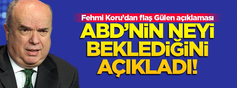 ABD'nin Gülen'in iadesi için neyi beklediğini açıkladı!
