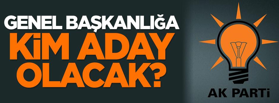 AK Parti'de genel başkanlığa kim aday olacak?