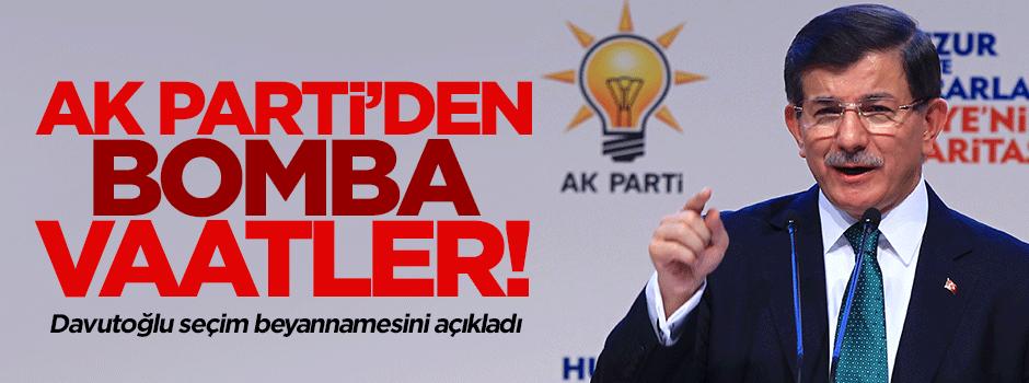İşte AK Parti'nin milleti heyecanlandıran seçim vaatleri