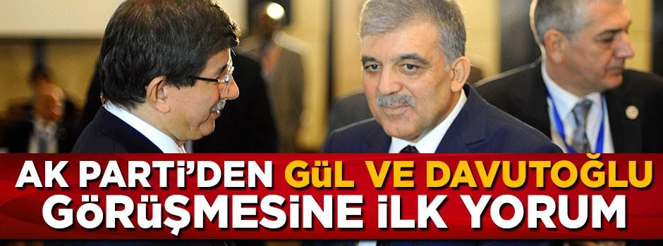 AK Parti'den Davutoğlu ve Gül görüşmesine ilk yorum