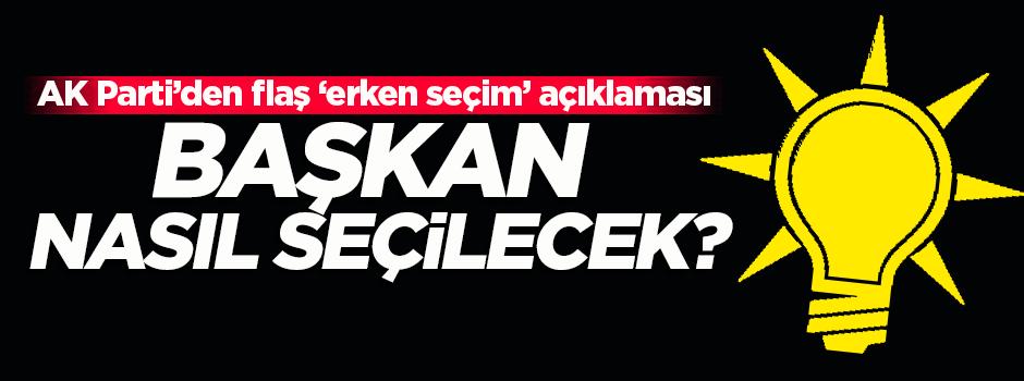 AK Parti'den flaş 'erken seçim' açıklaması!
