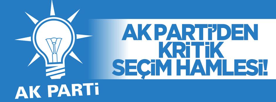 AK Parti'den seçim öncesi kritik hamle!