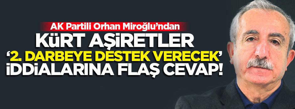 AK Partili Miroğlu'ndan 'aşiret' iddialarına cevap