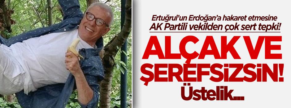 AK Partili vekilden Ertuğrul Özkök'e çok sert tepki!