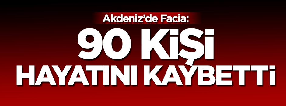 Facia: 90 kişi hayatını kaybetti!