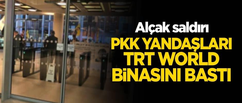 Alçak saldırı: PKK yandaşları TRT World binasını bastı!