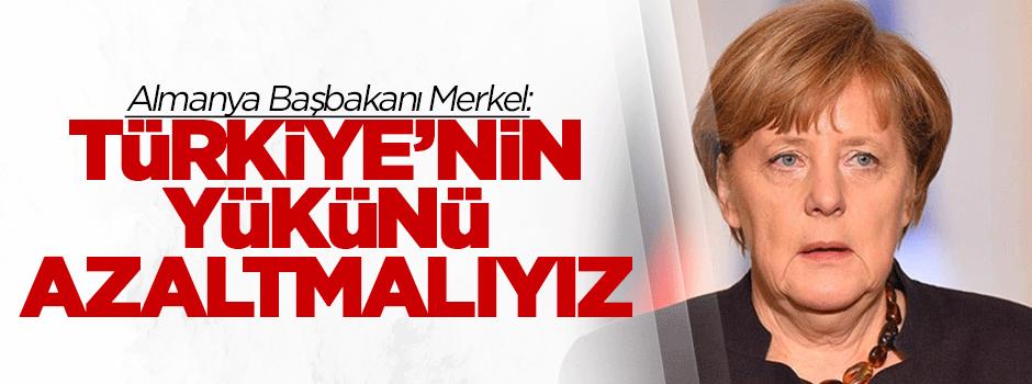 'Türkiye'nin yükünü azaltmalıyız'