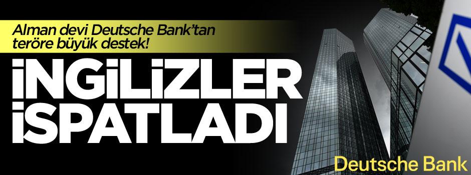 İspatlandı! Deutsche Bank terörü finanse ediyor