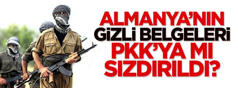 Almanya'nın gizli belgeleri PKK'ya mı sızdırıldı?