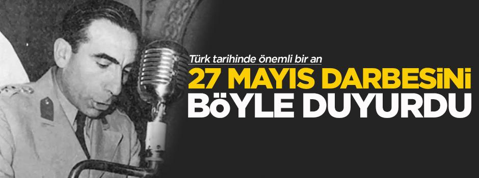 Alparslan Türkeş 27 Mayıs darbesini böyle duyurdu