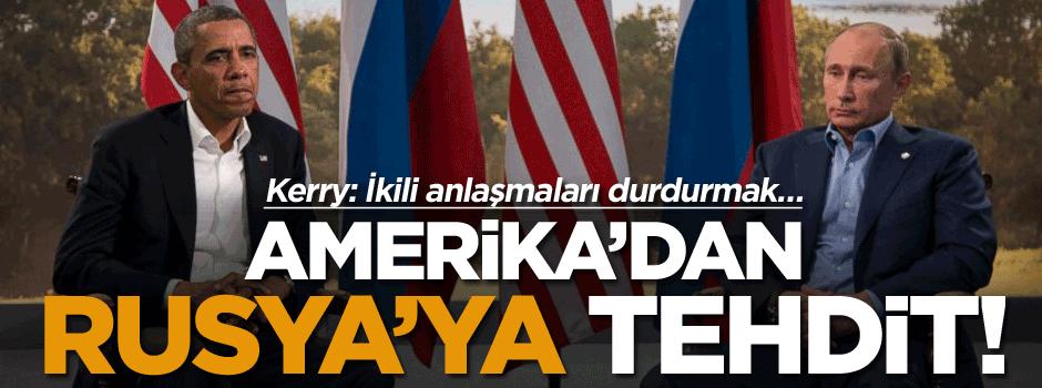 Amerika'dan Rusya'ya tehdit!