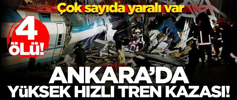 Ankara'da Yüksek Hızlı Tren kazası! Çok sayıda...