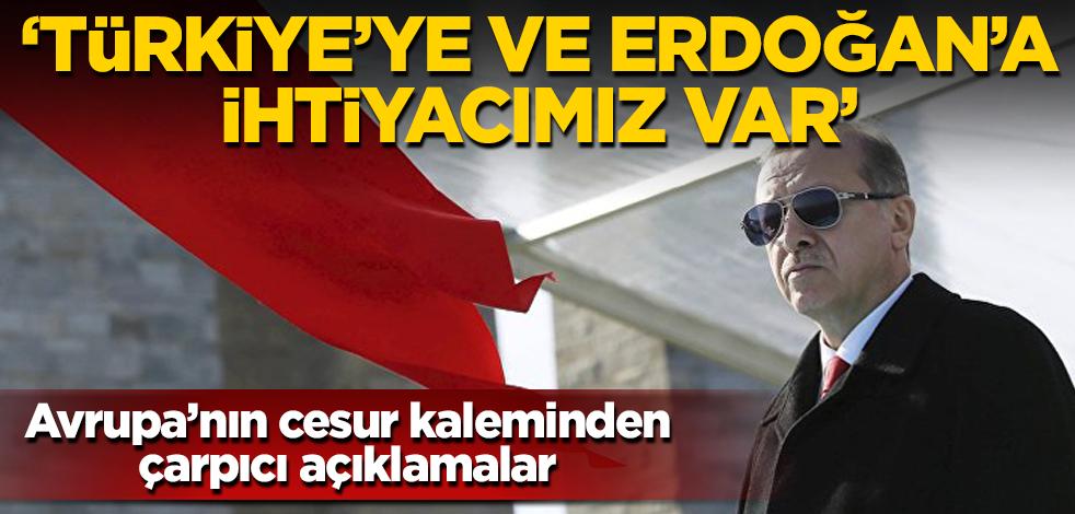 Avrupa'nın cesur kaleminden Erdoğan ve Türkiye analizi