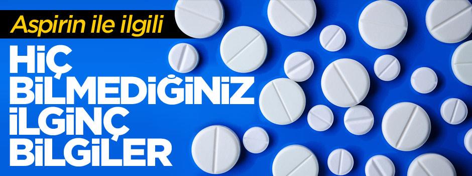 Aspirinle ilgili hiç bilmediğiniz ilginç bilgiler - FOTO