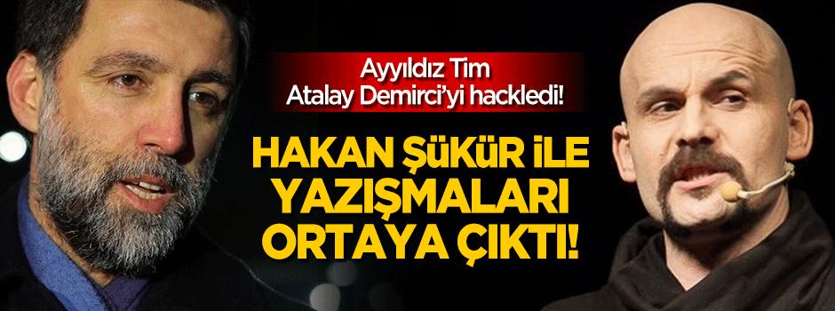 Atalay Demirci'nin Hakan Şükür ile yazışmaları ortaya çıktı!