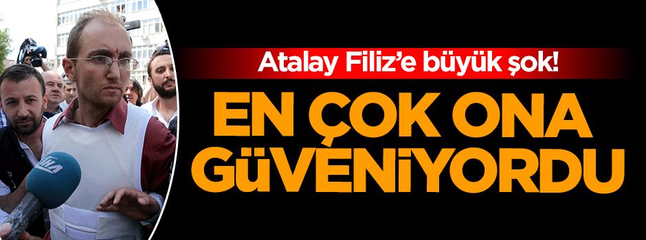 Seri katil Atalay Filiz'e büyük şok!