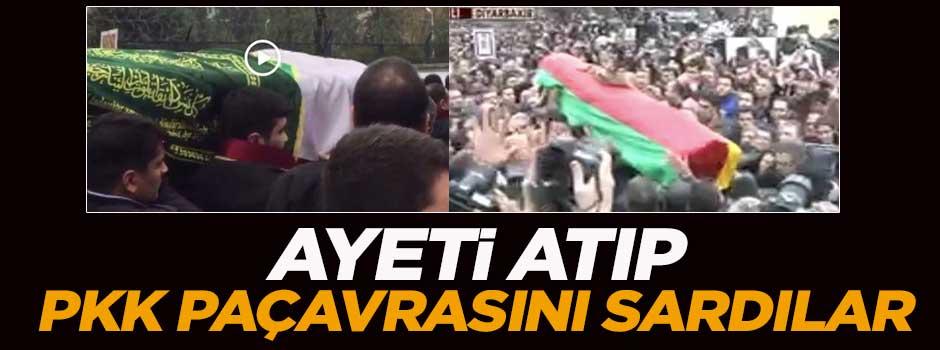 Ayetli örtüyü atıp, PKK paçavrasını sardılar!