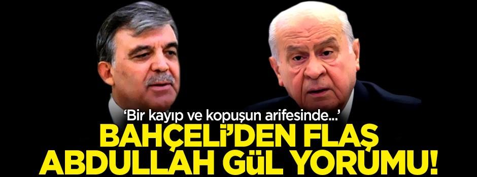 Bahçeli'den Abdullah Gül çıkışı: Sinsi bir strateji devrede!