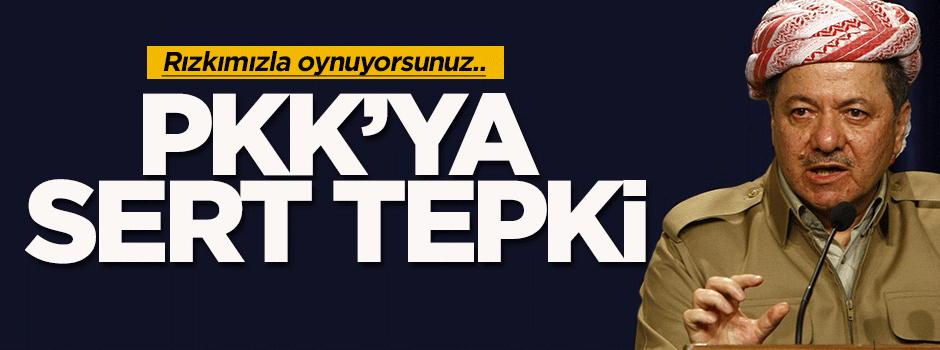 Barzani hükümetinden PKK'ya sert tepki!
