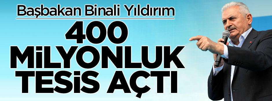 Başbakan Hatay'da 400 milyonluk tesisi açtı