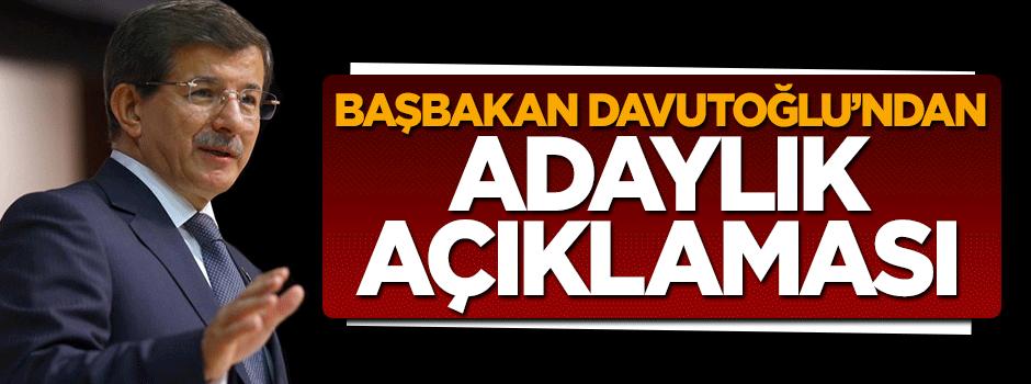 Başbakan Davutoğlu'ndan adaylık açıklaması