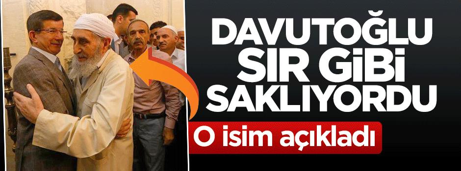 Başbakan Davutoğlu sır gibi saklıyordu, o isim açıkladı