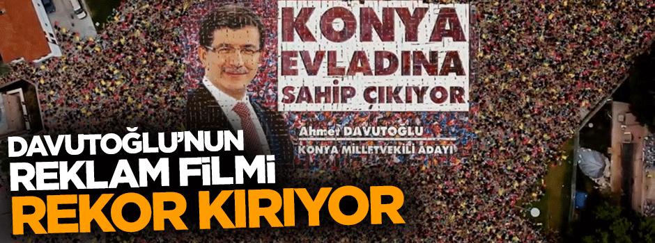 Başbakan Davutoğlu'nun reklam filmi rekor kırıyor