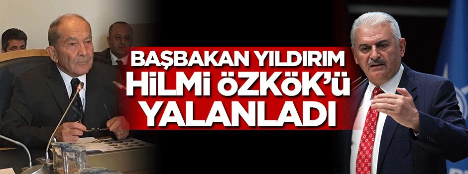 Başbakan Yıldırım Özkök'ü yalanladı!