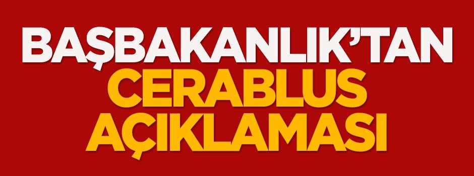 Başbakanlık'tan flaş Cerablus açıklaması