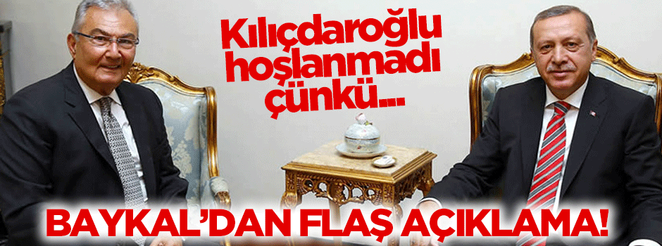 Baykal: Kılıçdaroğlu hoşlanmadı, çünkü...