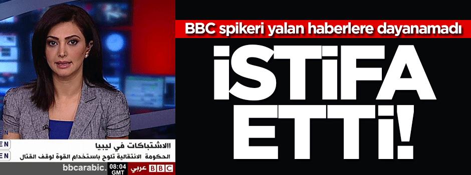 BBC spikeri kanalın yalan haberlerine dayanamadı!