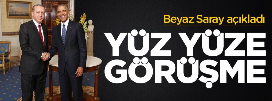 Beyaz Saray: Obama ve Erdoğan yüz yüze görüşecek